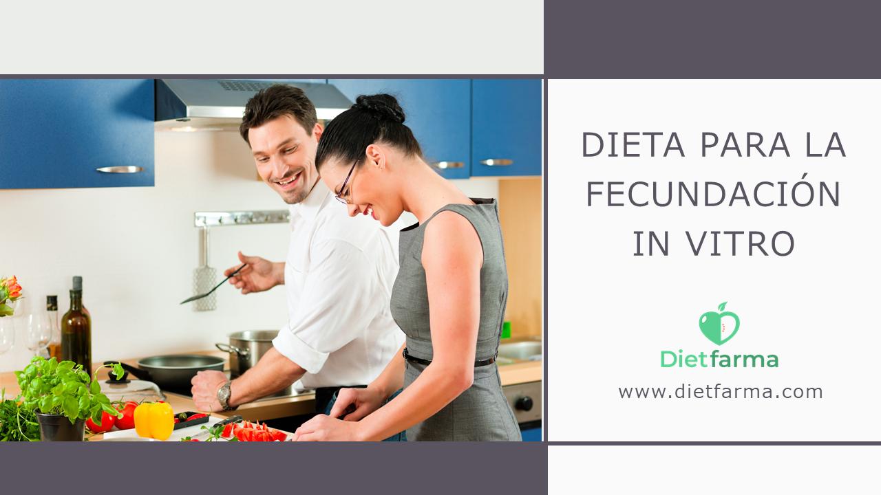 dieta para la fecundacion in vitro
