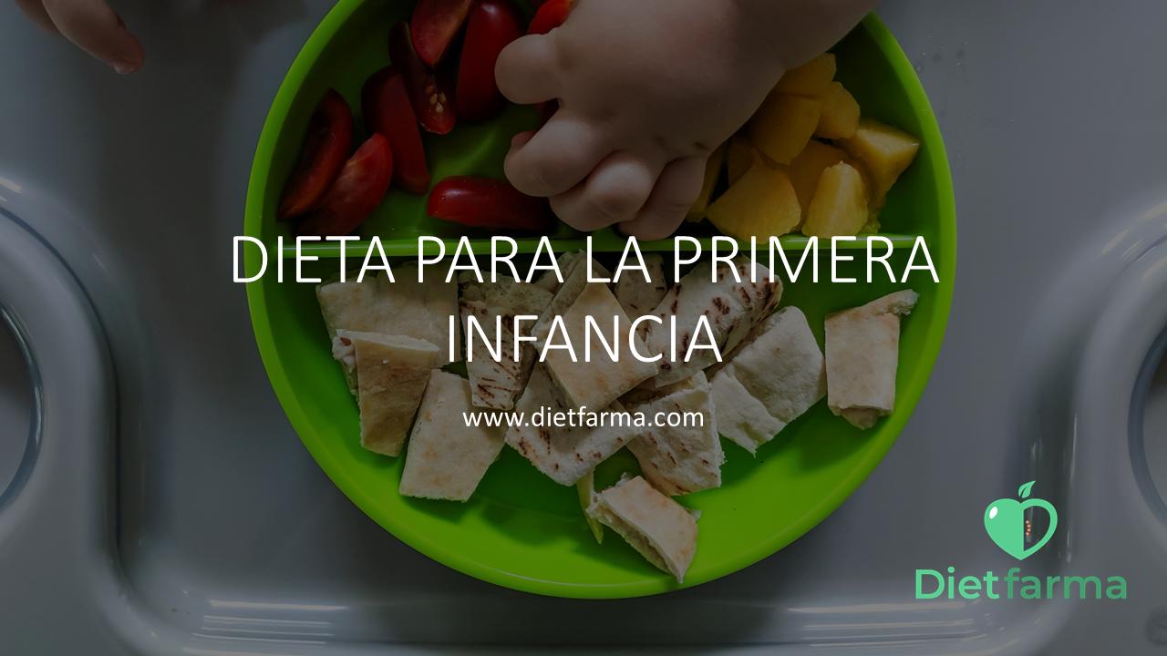 dieta para la primera infancia
